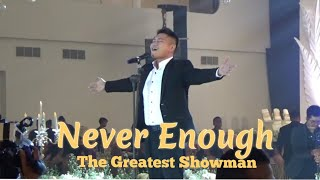 Never Enough - The Greatest Showman Classic - by dr. Edward Tirtananda - Indonesian Countertenor