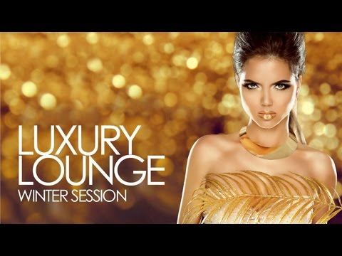 Luxury Lounge | Winter Session ✭ Essential Chill Out Beats from the best Cafés and Bars