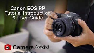 01. Canon EOS RP Tutorial – Introduction & User Guide