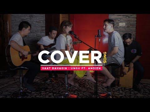 Download SAAT BAHAGIA - UNGU Feat ANDIEN LIVE COVER USSY SULISTIAWATY Feat ANDHIKA PRATAMA Mp4 baru