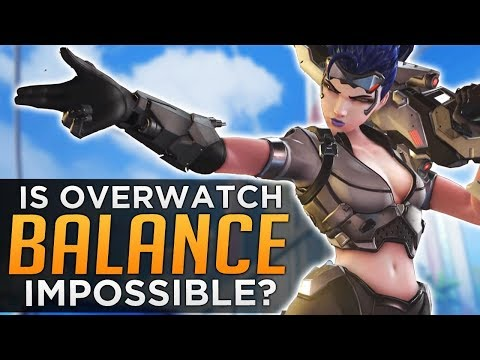 Is Overwatch IMPOSSIBLE To Balance?