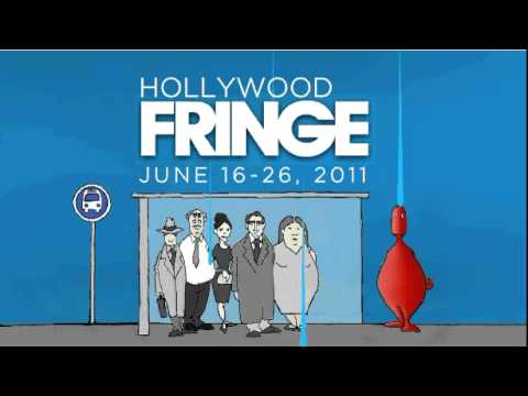 Hollywood Fringe Festival -- Register Now!