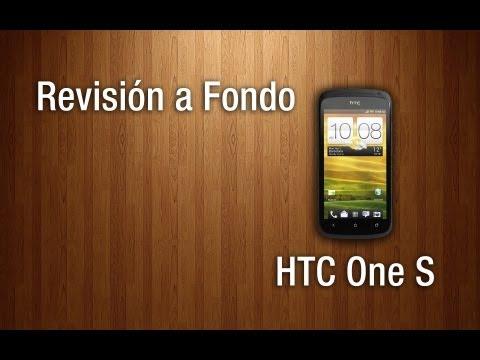 Revisión a Fondo - HTC One S
