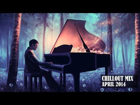 Chillout Mix April 2014
