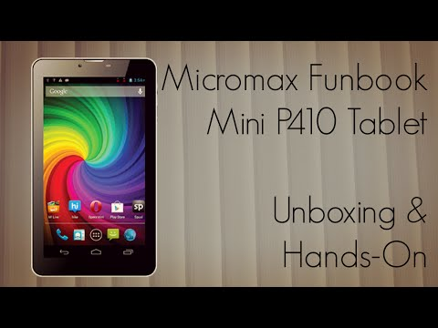 Micromax Funbook Mini P410 Tablet Unboxing & Hands-On / First Boot / Internal Storage - PhoneRadar