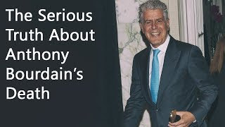 The Serious Truth About Anthony Bourdain