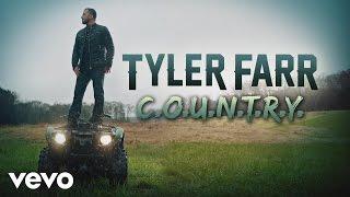 Tyler Farr C.O.U.N.T.R.Y.