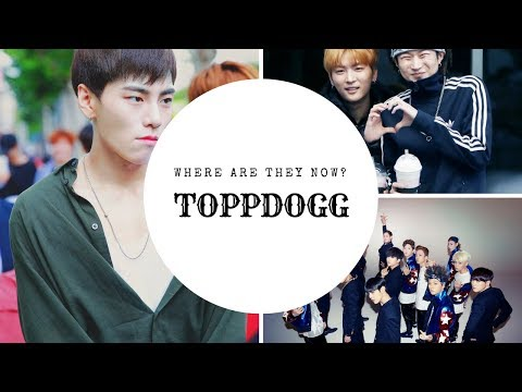 TOPPDOGG where are they now?