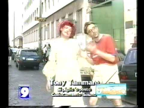 Tony Tammaro - Si Piglio O Posto