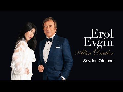 Erol Evgin - Sevdan Olmasa