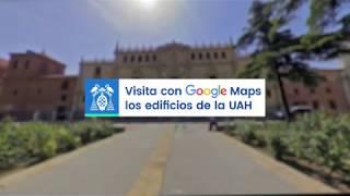 Recorre los edificios de la UAH con Google Maps