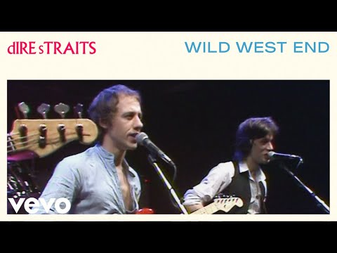 Dire Straits – Wild West End