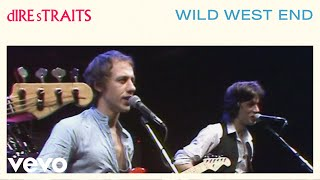 Клип Dire Straits - Wild West End