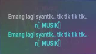 Siti Badriah - Lagi Syantik KARAOKE