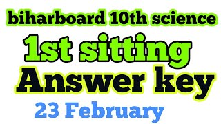 1st sitting 10th science objective answerkey. biharboard 10th science objective answerkey.science