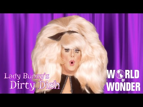 Lady Bunny Dirty Dish - Political Update