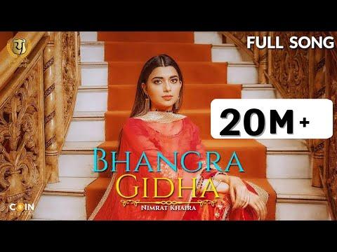 Nimrat Khaira - Bhangra Gidha (Full Song) | Latest Punjabi Song 2017 | Panj-aab Records