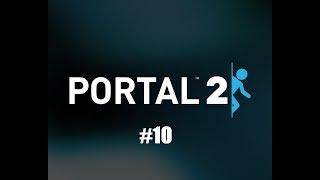 прохождение Portal 2 ( 8 серия ) турели!