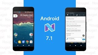 Install Google Pixel software Android 7.1 Nougat On Any Device*