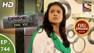 Crime Patrol Dial 100 - Ep 744 - Full Episode - 29th  March, 2018