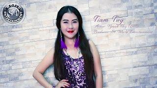 Tiam twg - Npaub Thoj (L&B) new single DEMO 2017