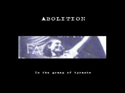 Abolition - Where Is The Justice