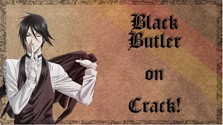 Black Butler Crack [German]