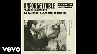 download lagu French Montana - Unforgettable Major Lazer Remix  Ft. gratis