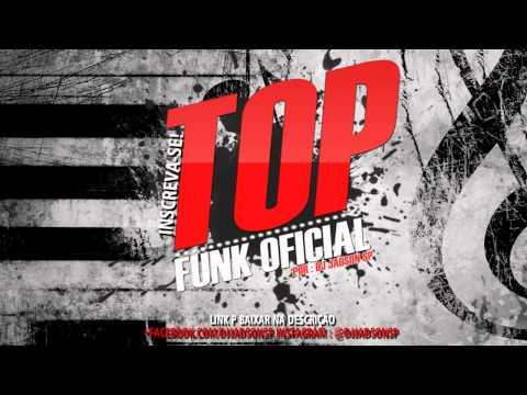 30 Min De Funk Mais Tocadas Agosto 08/2014 TOp Funk (Sem Vinhetas - Baixem )