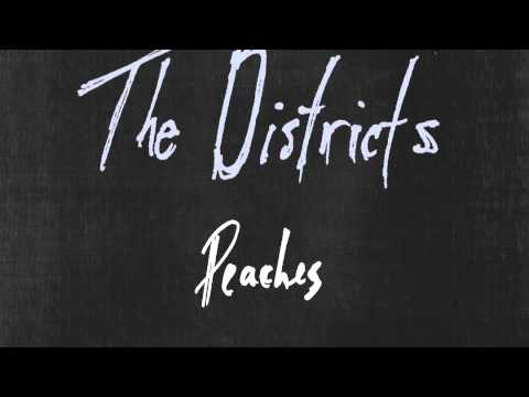The Districts - Peaches