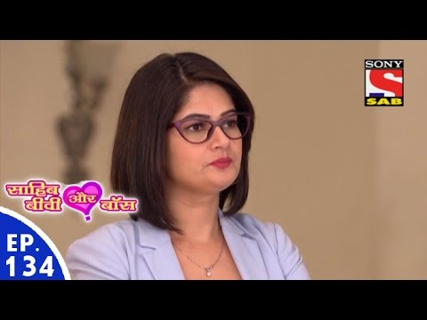 Sahib Biwi Aur Boss - साहिब बीवी और बॉस - Episode 134 - 24th June, 2016