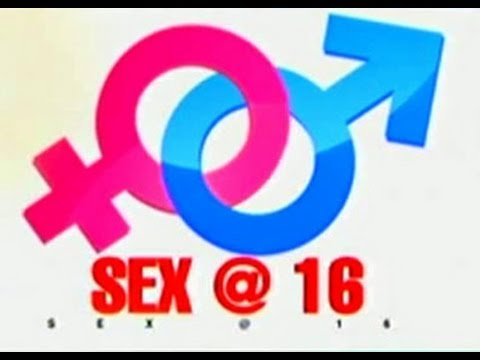 Sex @ 16