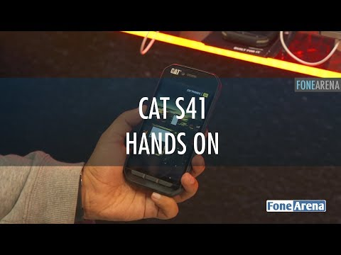 CAT S41 Hands On