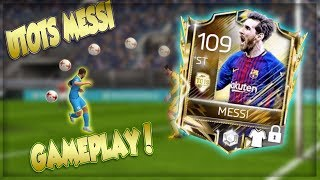109 OVR ULTIMATE TOTS MESSI GAMEPLAY!! FIFA MOBILE 18 GAMEPLAY!!