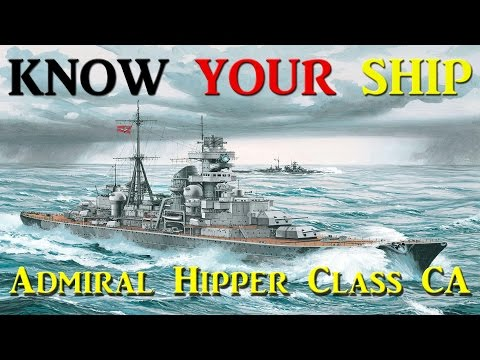 Episode 27 of Know Your Ship! In this educational video I cover the Admiral Hipper class heavy cruiers. This class of heavy cruisers comprised of of the Admi...