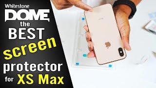 Best iPhone XS Max Screen Protector | Whitestone Dome Glass Install