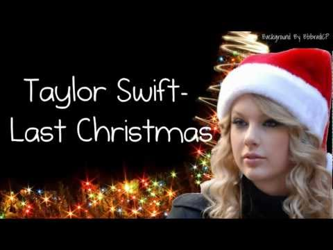 Taylor Swift - Last Christmas