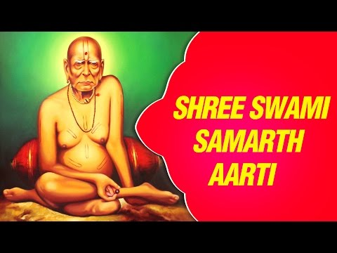 Shree Guruchi Aarti - Shree Swami Samarth - Marathi Devotional...