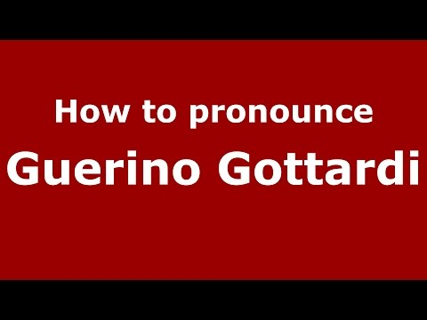 Audio and video pronunciation of Guerino Gottardi brought to you by Pronounce Names (http://www.PronounceNames.com), a website dedicated to helping people pronounce names correctly. For more...