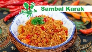 Sambal Karak | Sambal #043