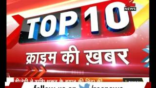 Top 10 - Crime News | Morning Superfast