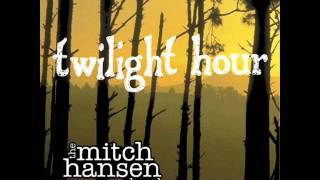 Watch Mitch Hansen Band Stay With Me video