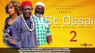 Saint Ossai Nigerian Igbo Movie [Part 2] - with English Subtitles