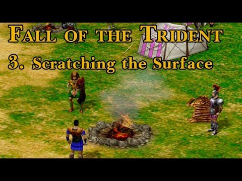 Age of Mythology: Fall of the Trident - 3. Scratching the Surface