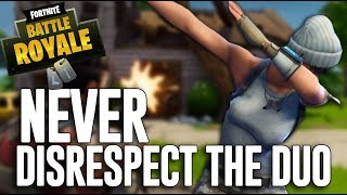 Never EVER Disrespect The Duo! - Fortnite Battle Royale Gameplay - Ninja