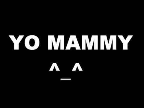 Yo Mammy, Boy!