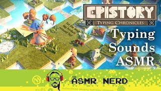 ASMR Quick Look | Epistory: Typing Chronicles (relaxing typing sounds)