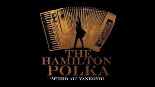Weird Al Yankovic - The Hamilton Polka | Lyrics