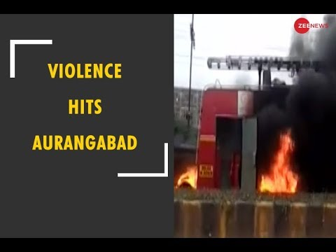 Maratha reservation agitation turns violent in Aurangabad, Maharashtra