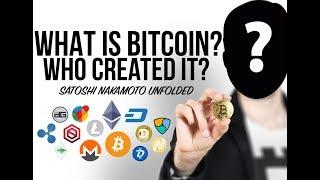What is Bitcoin? Who Created It? Who is Satoshi Nakamoto?